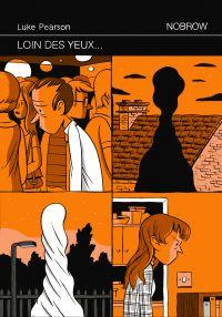 Loin des yeux... : , comics chez Nobrow de Pearson