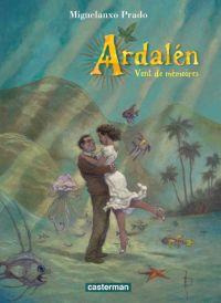 Ardalen : Vent de mémoires (0), bd chez Casterman de Prado