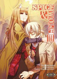 Spice and wolf  T3, manga chez Ototo de Koume, Hasekura, Ayakura