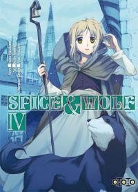 Spice and wolf  T4, manga chez Ototo de Koume, Hasekura, Ayakura