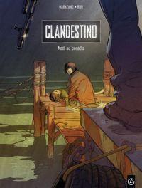 Clandestino T1 : Noël au paradis (0), bd chez Bamboo de Marazano, Bufi, Andolfo