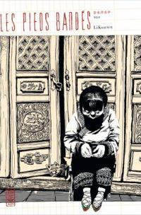 Les pieds bandés, manga chez Kana de Kunwu