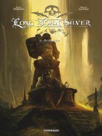 Long John Silver T4 : Guyanacapac (0), bd chez Dargaud de Dorison, Lauffray