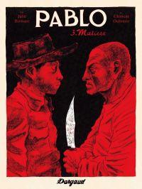 Pablo T3 : Matisse (0), bd chez Dargaud de Birmant, Oubrerie, Desmazières