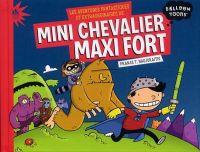 Mini chevalier maxi fort, bd chez Didier Jeunesse de Naujokaitis