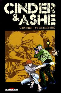 Cinder & Ashe, comics chez Delcourt de Ordway, Garcia-Lopez, Orlando