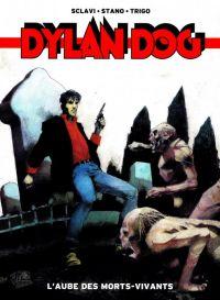 Dylan Dog T1 : L'aube des morts-vivants (0), comics chez Panini Comics de Sclavi, Trigo, Stano