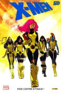 X-Men : Pixie contre-attaque ! (0), comics chez Panini Comics de Immonem, Pichelli, Strain