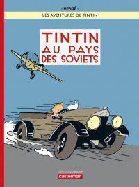 Les aventures de Tintin T1 : Tintin au pays des soviets (0), bd chez Casterman de Hergé, Bareau, Rombaux