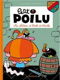 Petit Poilu T13 : Au château de Crotte de Maille (0), bd chez Dupuis de Fraipont, Bailly