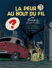 Spirou et Fantasio : La peur au bout du fil (0), bd chez Dupuis de Greg, Franquin, Jannin
