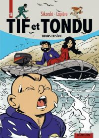 Tif et Tondu T13 : Tueurs en série (0), bd chez Dupuis de Lapière, Sikorski, Thomas, Cerise