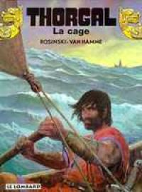 Thorgal T23 : La cage (0), bd chez Le Lombard de Van Hamme, Rosinski