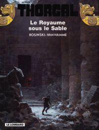 Thorgal T26 : Le royaume sous le sable (0), bd chez Le Lombard de Van Hamme, Rosinski