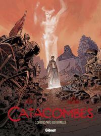 Catacombes T3 : Sous les pavés, les entrailles (0), bd chez Glénat de Manini, Chevereau