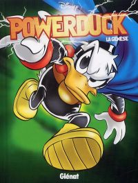Powerduck, comics chez Glénat de Collectif