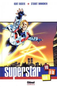 Superstar, comics chez Glénat de Busiek, Immonen, Cox