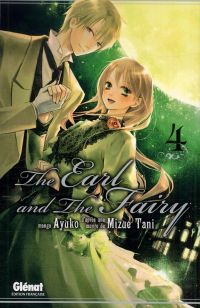 The earl and the fairy T4, manga chez Glénat de Tani, Ayuko