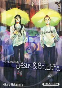Les Vacances de Jésus et Bouddha T5, manga chez Kurokawa de Nakamura