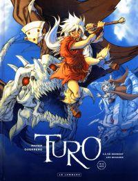 Turo T4 : Là où dorment les dragons (0), bd chez Le Lombard de Guerrero, Montes