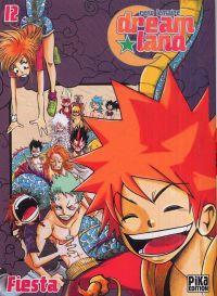 Dreamland  T12 : Fiesta (0), manga chez Pika de Lemaire