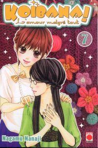 Koibana - l'amour malgré tout  T7, manga chez Panini Comics de Nanaji