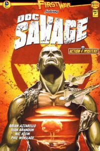 First Wave – featuring Doc Savage, T2, comics chez Ankama de Azzarello, Brandon, Klein, McCaig, Cassaday, Jones