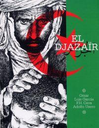 El Djazaïr, bd chez Ici Même Editions de Calva, Garcia, Usero