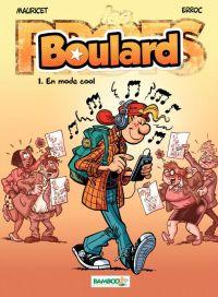 Boulard T1 : En mode cool (0), bd chez Bamboo de Erroc, Mauricet, Guénard
