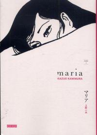 Maria T1, manga chez Kana de Kamimura