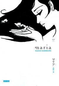 Maria T2, manga chez Kana de Kamimura