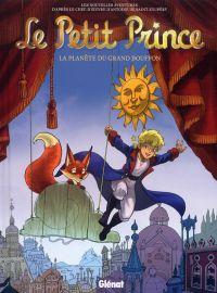 Le Petit Prince T14 : La Planète du Grand Bouffon (0), bd chez Glénat de Bruneau, Poli, Karunakara-Chardavoine, Bussi, Lambin, Digikore studio