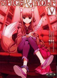 Spice and wolf  T5, manga chez Ototo de Koume, Hasekura, Ayakura
