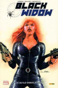 Black Widow - Veuve Noire : Ce qu'ils disent d'elle (0), comics chez Panini Comics de Morgan, Sienkiewicz, Phillips, Brown