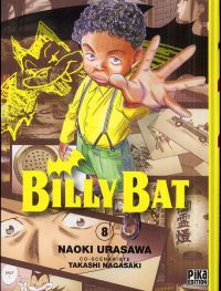 Billy Bat T8, manga chez Pika de Urasawa, Nagasaki