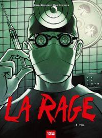 La Rage T2 : Fred, bd chez 12 bis de Boisserie, Kerfriden, Boubette
