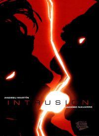 Intrusion, bd chez Panini Comics de Martin, Navarro, Ruano