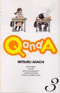 Q and A T3, manga chez Tonkam de Adachi