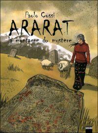 Ararat, la montagne du mystère, bd chez Vertige Graphic de Cossi