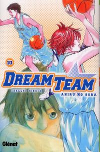 Dream team T10, manga chez Glénat de Hinata