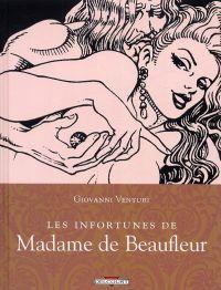 Madame de Beaufleur ou la vie empoisonnée, bd chez Delcourt de Venturi