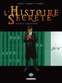 L'histoire secrète T30 : Ground zero, bd chez Delcourt de Pécau, Kordey, O'Grady, Manchu