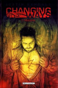 Changing Ways T1 : Mutation (0), comics chez Delcourt de Randall