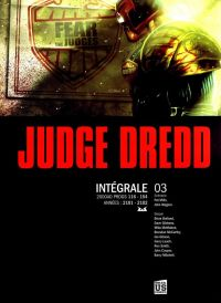 Judge Dredd T3 : 2000AD Progs 116-154  (0), comics chez Soleil de Mills, Wagner, Cooper, Bolland, Gibbons, McMahon, McCarthy, Mitchell, Gibson, Leach, Smith, Peru
