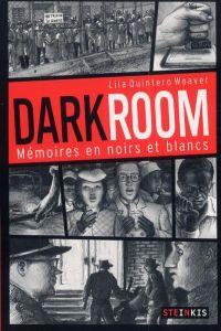Darkroom : Mémoires en noirs et blancs (0), comics chez Steinkis de Quintero-Weaver