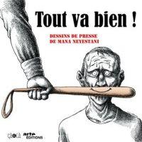 Tout va bien, bd chez Çà et là de Neyestani