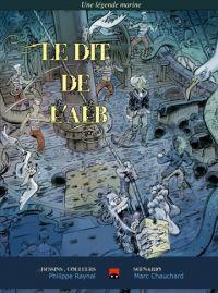 Le Dit de l'Alb, bd chez (à compte d'auteur) de Chauchard, Raynal