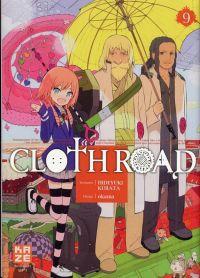 Cloth road  T9, manga chez Kazé manga de Kurata, Okama
