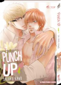 Punch up ! T4, manga chez Asuka de Kano