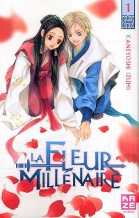 La fleur millénaire T1, manga chez Kazé manga de Kaneyoshi
